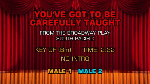 South Pacific - You've Got to Be Care...