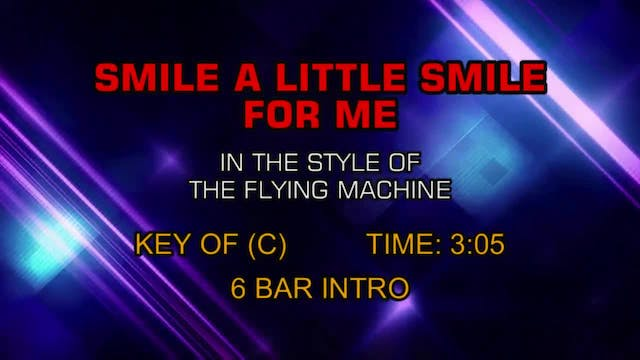The Flying Machine - Smile A Little S...
