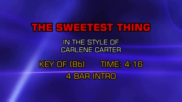 Carlene Carter - Sweetest Thing, The
