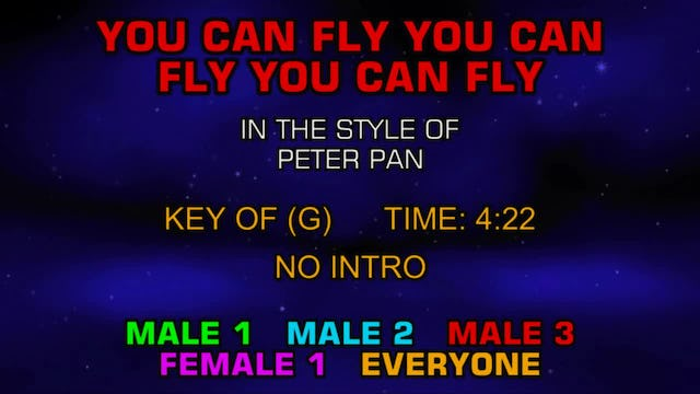 From The Movie Peter Pan - You Can Fly You Can Fly You Can Fly
