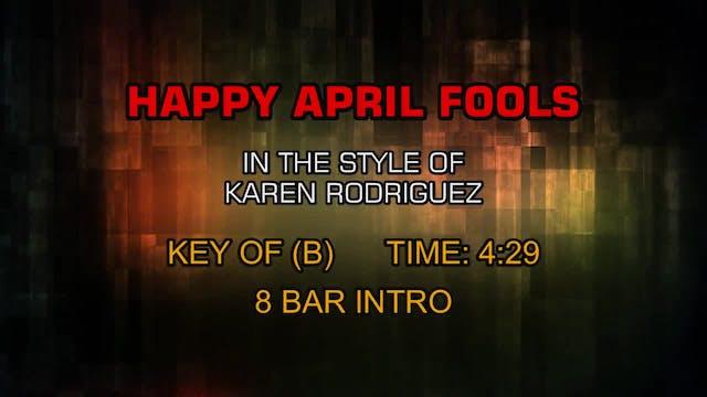 Karen Rodriguez - Happy April Fools