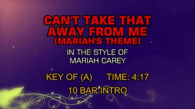 Mariah Carey - Can't Take That Away F...