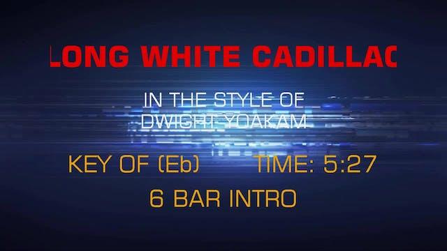 Dwight Yoakam - Long White Cadillac