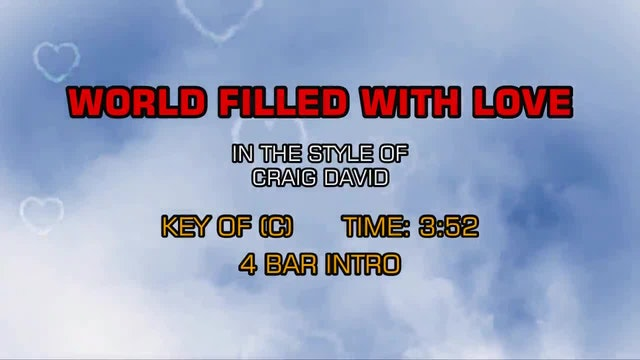 Craig David - World Filled With Love