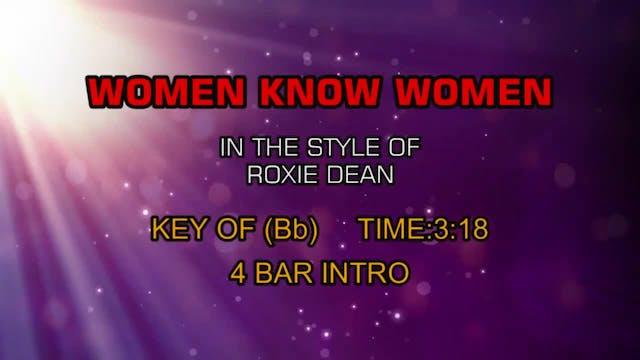 Roxie Dean - Women Know Women