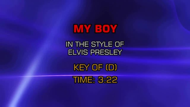 Elvis Presley - My Boy