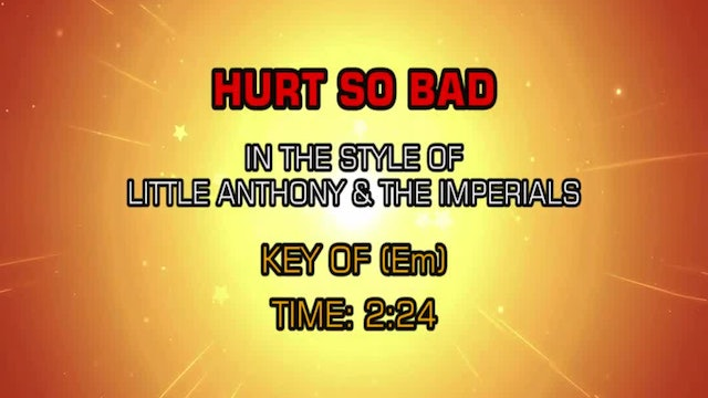 Little Anthony & The Imperials - Hurt So Bad