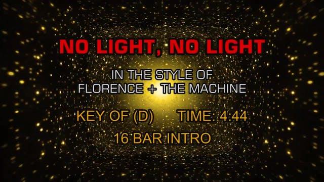 Florence + The Machine - No Light, No...