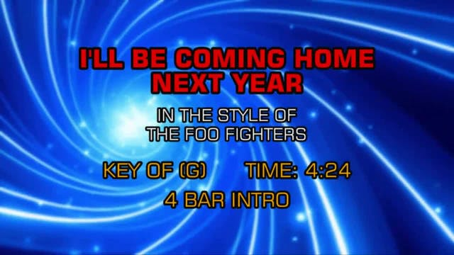 Foo Fighters - I'll Be Coming Home Ne...