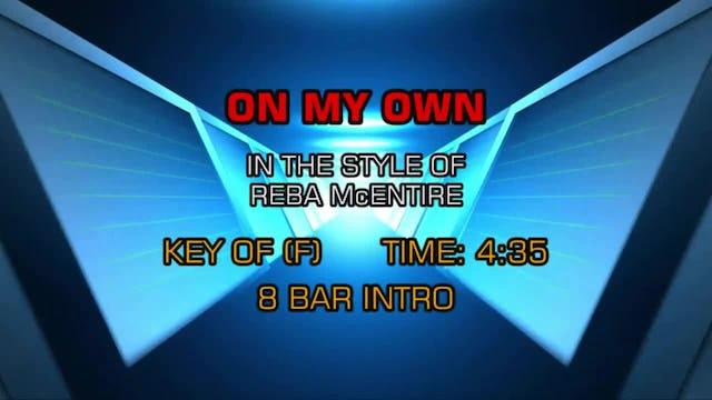 Reba Mcentire - On My Own
