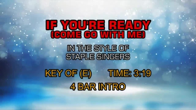 Staple Singers - If You're Ready (Come Go With Me)
