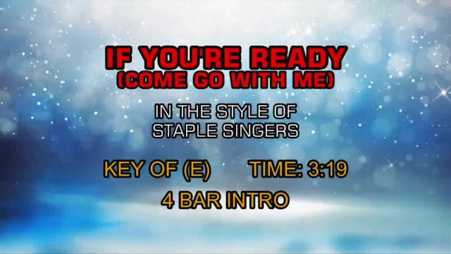 Staple Singers - If You're Ready (Com...