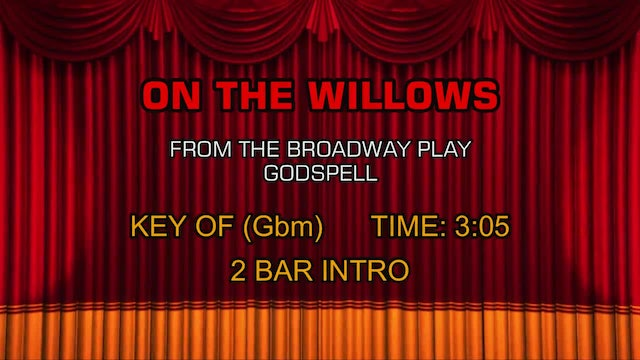 Godspell - On The Willows