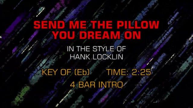 Hank Locklin - Send Me The Pillow You...
