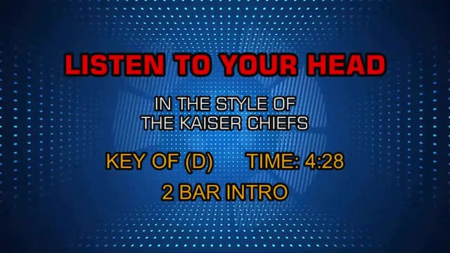 Kaiser Chiefs - Listen To Your Head