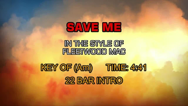 Fleetwood Mac - Save Me
