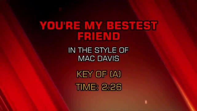 Mac Davis - You're My Bestest Friend