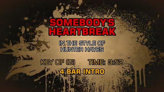 Hunter Hayes - Somebody's Heartbreak