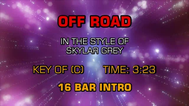 Skylar Grey - Off Road