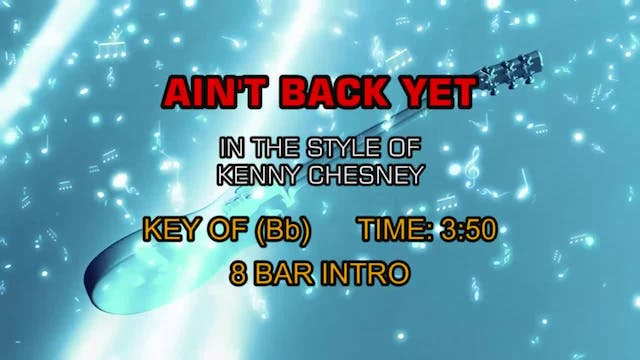 Kenny Chensey - Ain't Back Yet