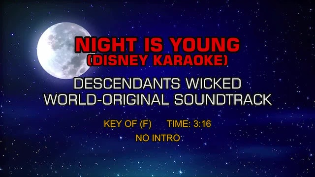 Descendants Wicked World-Original Soundtrack - Night Is Young