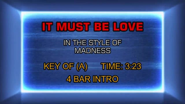 Madness - It Must Be Love