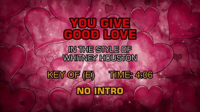 Whitney Houston - You Give Good Love