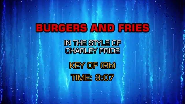 Charley Pride - Burgers And Fries