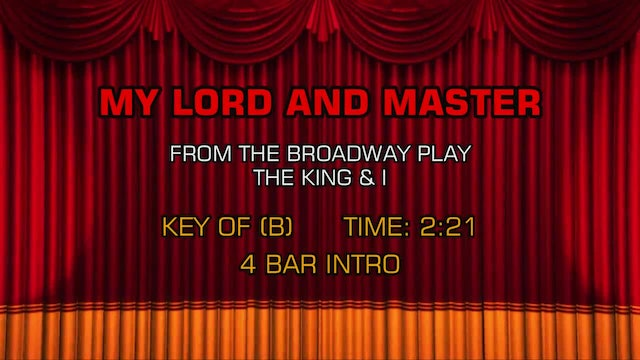 The King & I - My Lord and Master