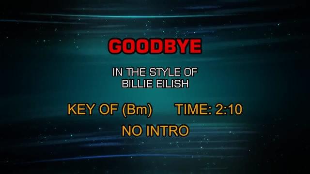 Billie Eilish - Goodbye