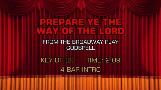 Godspell - Prepare Ye The Way Of The ...