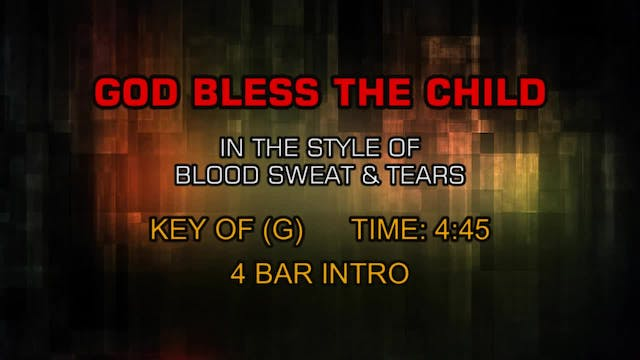 Blood Sweat & Tears - God Bless The C...