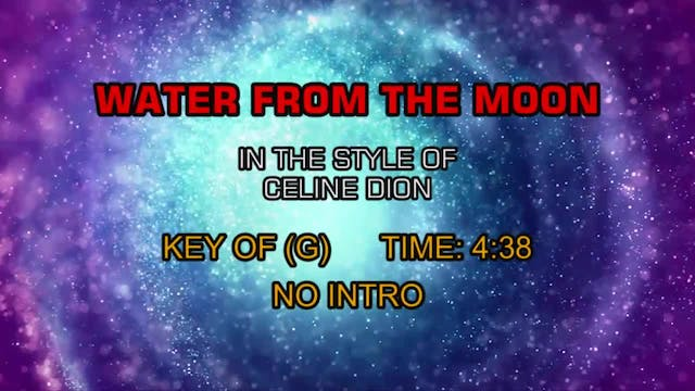 Celine Dion - Water From The Moon