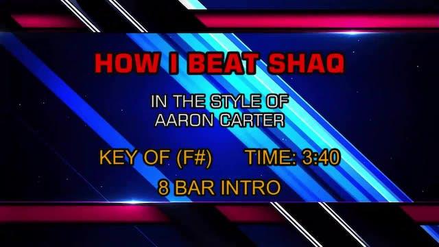 Aaron Carter - How I Beat Shaq