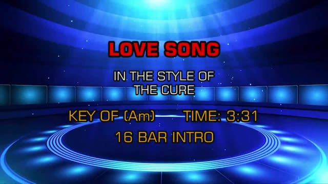 Cure - Love Song