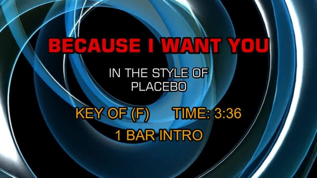 Placebo - Because I Want You