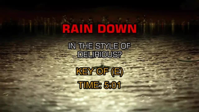 Delirious? - Rain Down