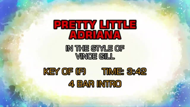 Vince Gill - Pretty Little Adriana