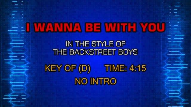 Backstreet Boys, The - I Wanna Be Wit...