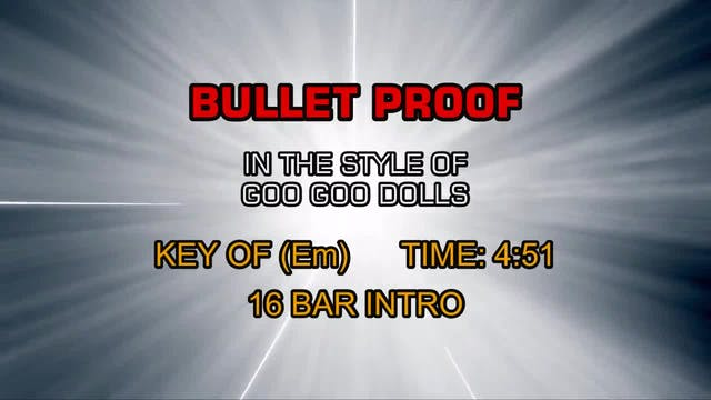 Goo Goo Dolls - Bullet Proof
