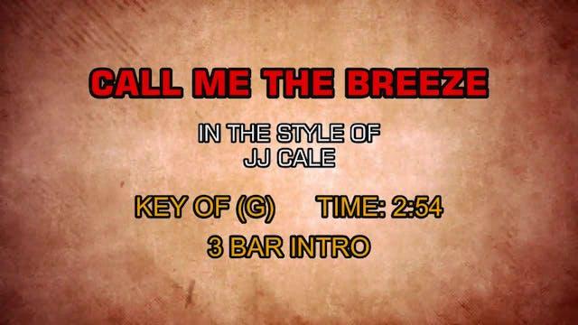 JJ Cale - Call Me The Breeze