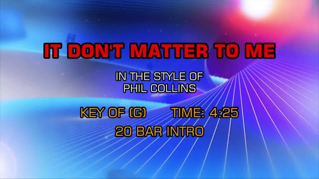 Phil Collins - It Don't Matter To Me