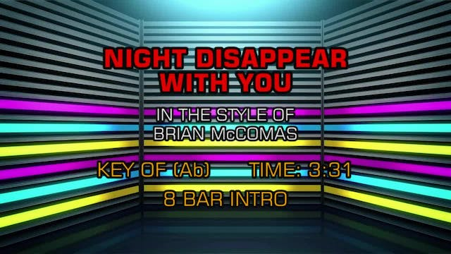 Brian McComas - Night Disappear With You