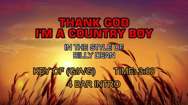 Billy Dean - Thank God I'm A Country Boy