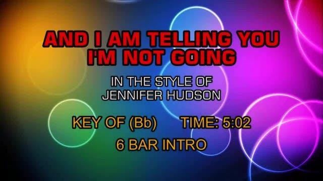 Jennifer Hudson - And I Am Telling Yo...