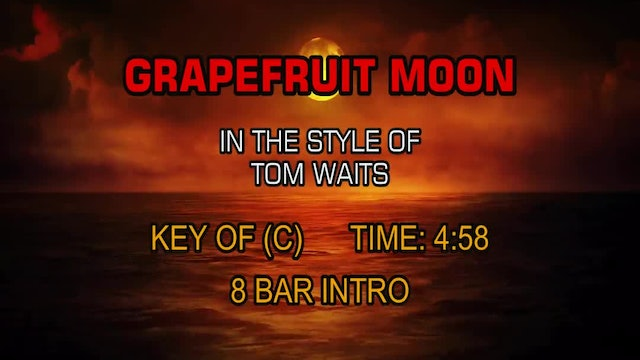Tom Waits - Grapefruit Moon