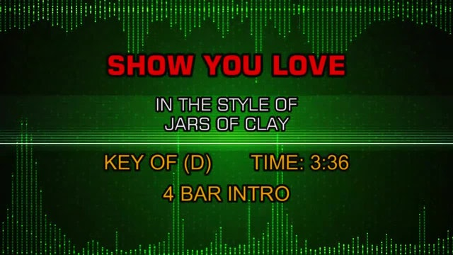 Jars Of Clay - Show You Love
