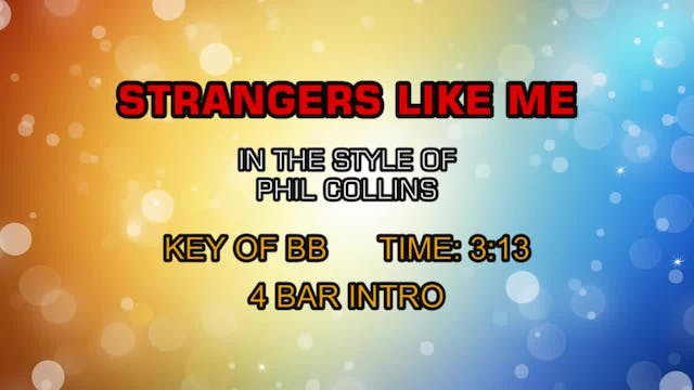 Phil Collins - Strangers Like Me