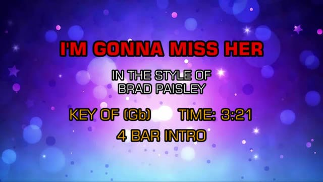 Brad Paisley - I'm Gonna Miss Her