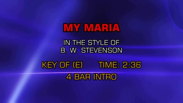 B. W. Stevenson - My Maria